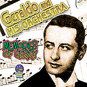 Geraldo & His Orchestra (Dance Band): Memories of Gerry