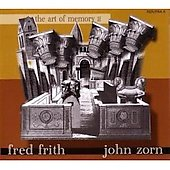 John Zorn (Composer)/Fred Frith: Art of Memory II [Slimline]