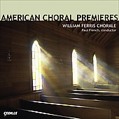 American Choral Premieres - Hovhaness, Rochberg, Blackwood, etc / French, William Ferris Chorale
