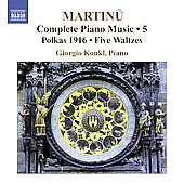 Martinu: Complete Piano Music Vol 5 / Giorgio Koukl