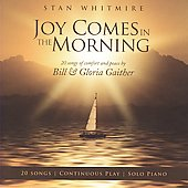 Stan Whitmire: Joy Comes in the Morning