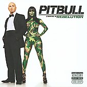Pitbull: Pitbull Starring in Rebelution [PA]