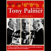Original Soundtrack: All My Loving: The Films of Tony Palmer