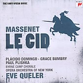 Massenet: Le Cid / Placido Domingo, Grace Bumbry, Paul Plishka. Opera Orch. Of New York, Eve Queler