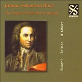Bach: The Original Piano Roll Recordings