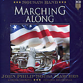 Sousa's Band: Marching Along: John Philip Sousa Marche