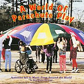 Various Artists: A World Of Parachute Play
