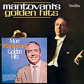 Mantovani's Golden Hits/More Mantovani Golden Hits