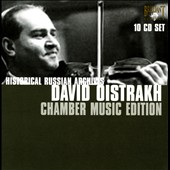 Historic Russian Archives: David Oistrakh - Chamber Music Edition