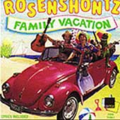 Rosenshontz: Family Vacation