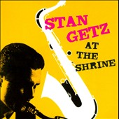 Stan Getz (Sax): At the Shrine [Bonus Track]