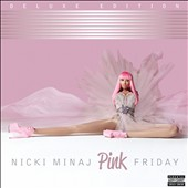 Nicki Minaj: Pink Friday [Deluxe Version] [PA]