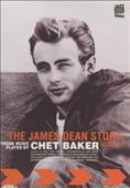 Chet Baker (Trumpet/Vocals/Composer)/James L. Dean (Reeds~2): James Dean Story [DVD]