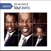 Lou Rawls: Playlist: The Very Best of Lou Rawls *