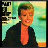 Monica Zetterlund/Bill Evans (Piano): Waltz for Debbie