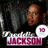 Freddie Jackson: 10 Great Songs