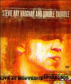 Stevie Ray Vaughan: Live at Montreux 1982 & 1985 [DVD]