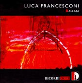 Luca Francesconi: Ballata, opera in two acts / Adamopoulos