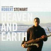 Robert Stewart: Heaven and Earth *