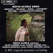 M&#228;rta Sch&#233;le sings Debussy, Milhaud, Ravel, Britten, et al