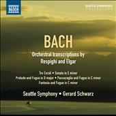 J.S. Bach: Transcriptions for orchestra by Respighi and Elgar / Seattle SO