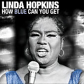 Linda Hopkins: How Blue Can You Get [Remaster]