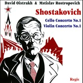 Shostakovich: Violin Concerto No. 1; Cello Concerto No. 1