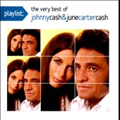 Johnny Cash/June Carter Cash: Playlist: The Very Best of Johnny Cash & June Carter Cash