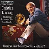 American Trombone Concertos Vol 2 / Lindberg, Llewellyn