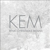 Kem: What Christmas Means *