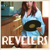 Revelers: Revelers