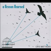 Crys Matthews: A Lesson Learned [Digipak]