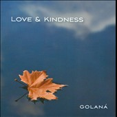 Golan&#225;: Love & Kindness
