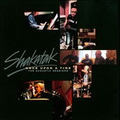 Shakatak: Once Upon a Time: The Acoustic Sessions