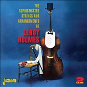Leroy Holmes: Sophisticated String Arrangements