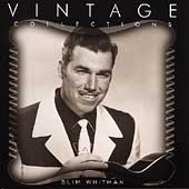 Slim Whitman: Vintage Collections Series