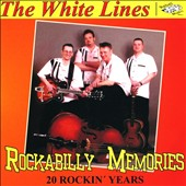 The White Lines: Rockabilly Memories
