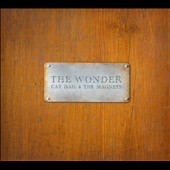 Cat Dail & the Magnets: The  Wonder
