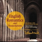 English Romantics and Transcriptions - works by Mendelssohn, Webber, Whitlock, Howells et al. / Tobias Frank, organ