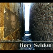 Rory Seldon: Crossing the Line