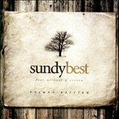 Sundy Best: Door Without a Screen *