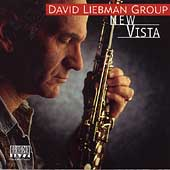 The David Liebman Group: New Vista