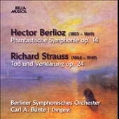 Berlioz: Symphonie Fantastique; R. Strauss: Death & Transfiguration / Berlin SO