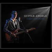 James Armstrong: Guitar Angels [Digipak]