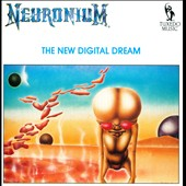 Michel Huygen/Neuronium: The  New Digital Dream