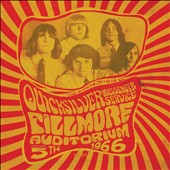 Quicksilver Messenger Service: Fillmore Auditorium: November 5, 1966 [Digipak]