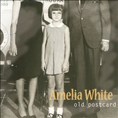 Amelia White: Old Postcard