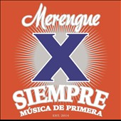 Various Artists: Merengue X Siempre: Música De Primera