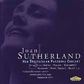 Joan Sutherland - Her Spectacular Pasadena Concert