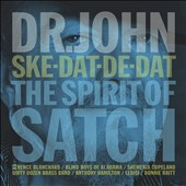 Dr. John: Ske-Dat-De-Dat: The Spirit of Satch *